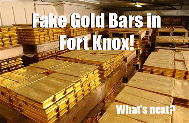 Fake Gold Bars in Fort Knox