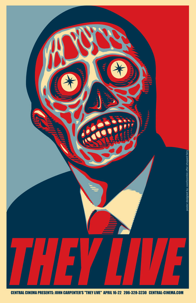 http://www.infiniteunknown.net/wp-content/uploads/2011/02/Obama-They-Live.jpg