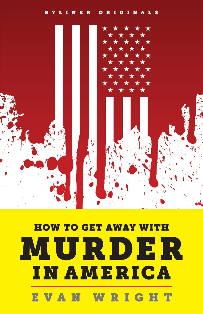 The cover for evan wright s how to get away with murder available