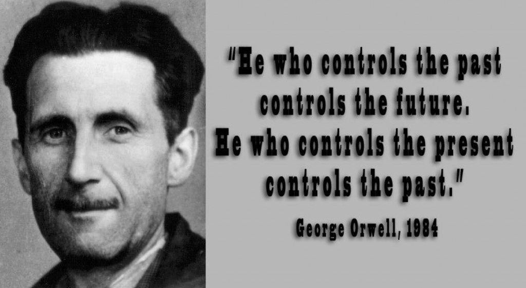 George-Orwell-He-who-controls-the-past