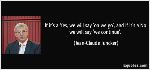 quote-if-it-s-a-yes-we-will-say-on-we-go-and-if-it-s-a-no-we-will-say-we-continue-jean-claude-juncker