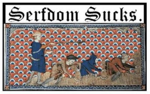 serfdom-sucks