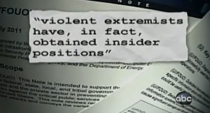 DHS warned that violent extremists had obtained [insider] positions in utilities