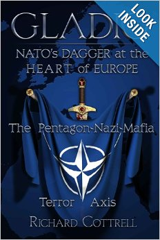 Gladio, NATOs Dagger at the Heart of Europe - The Pentagon-Nazi-Mafia Terror Axis
