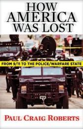 Paul-Craig-Roberts-How-America-Was-Lost