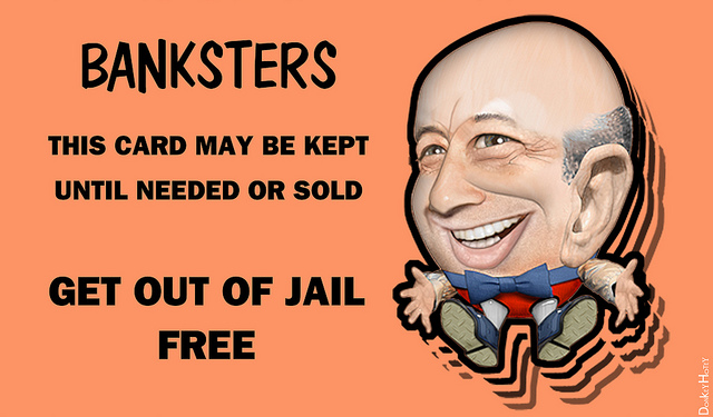 Banksters - Get Out Of Jail Free Card