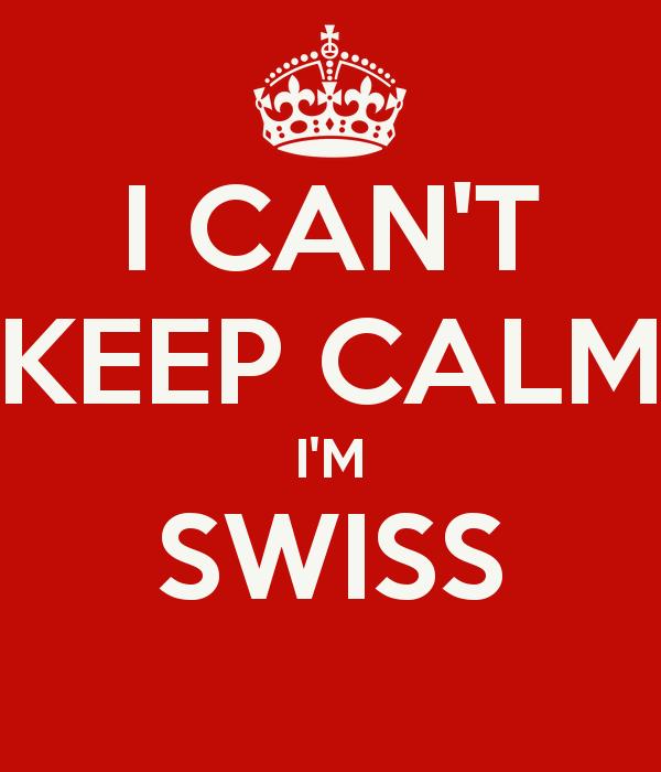 i-can-t-keep-calm-i-m-swiss