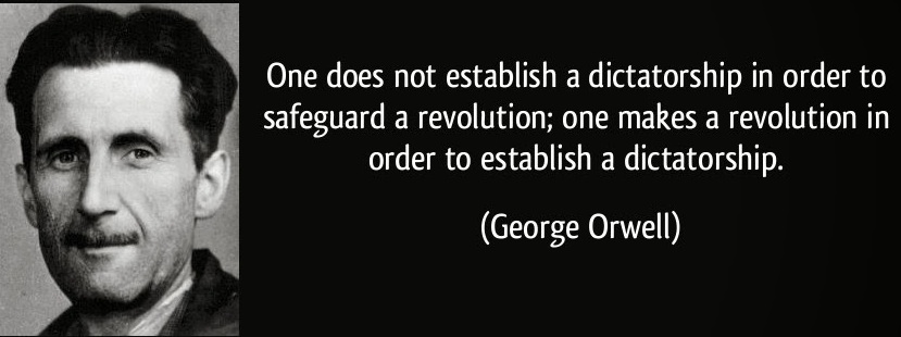 George Orwell - Dictatorship - Revolution