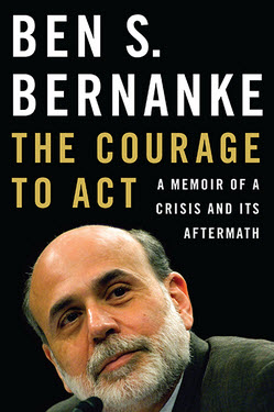 Bernanke The Courage To Act