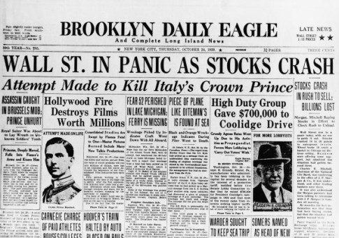 Top half of the front page of the newspaper Brooklyn Daily Eagle has banner headline reading 'Wall St. In Panic As Stocks Crash' which describes the massive fall in stock value on what became known as Black Thursday, October 24, 1929. The stock market crash is often considered the starting point of the Great Depression of 1929 - 1941. Other headlines recount an attempt to kill Italian Crown Prince Umberto (1904 - 1983) (left) and a campaign finance scandal concerning American industrialist and later senator Joseph R. Grundy (1863 - 1961) (right). (Photo by FPG/Getty Images)