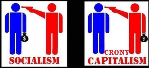 Socialism - Crony Capitalism