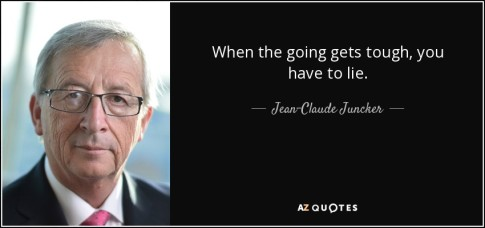 quote-when-the-going-gets-tough-you-have-to-lie-jean-claude-juncker