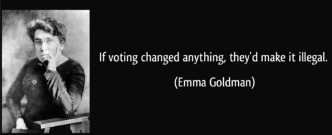 Emma Goldman - Voting Quote