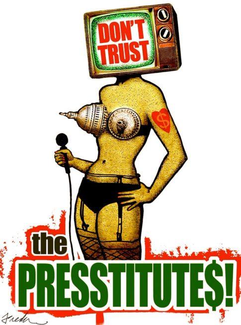 Propaganda - Presstitutes
