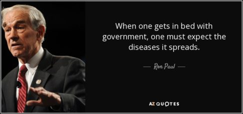 quote-when-one-gets-in-bed-with-government-one-must-expect-the-diseases-it-spreads-ron-paul-22-69-16